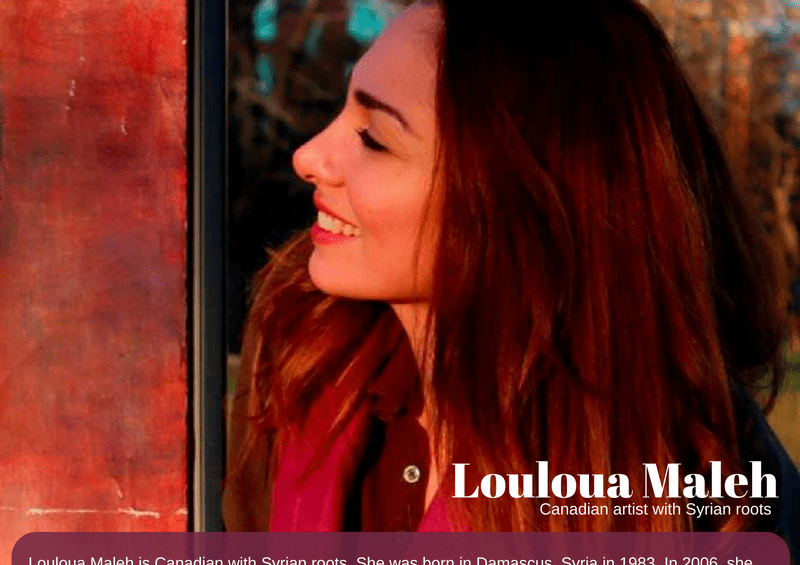 Featured Artist: Louloua Maleh